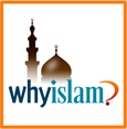 Call  877-WHY-ISLAM